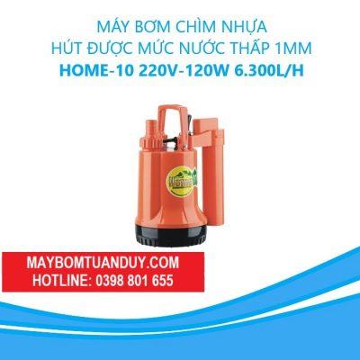 Máy Bơm Chìm Nhựa- Hút Được Mức Nước Thấp 1mm – Home-10 220V120W 6.300L/H(Không Phao)