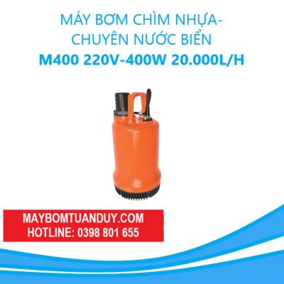 MÁY BƠM CHÌM NHỰA- CHUYÊN NƯỚC BIỂN-M400 220V-400W 20.000L/H(CÓ PHAO)