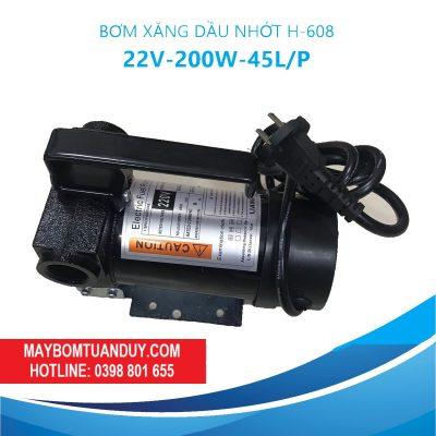 Bơm Xăng Dầu Nhớt 220V- H- 806 – 200W-45L/P