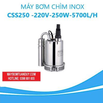 MÁY BƠM CHÌM INOX- CSS250 -220V-250W-5700L/H(KHÔNG PHAO)